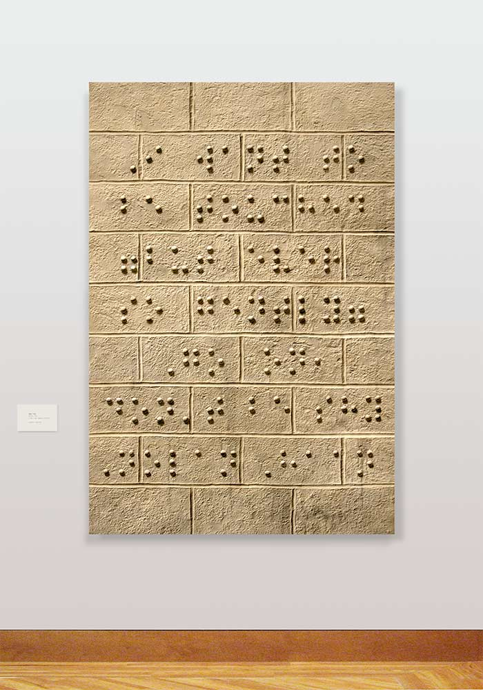 Braille by Nolan Haan on exhibition